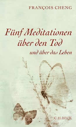 Abbildung von Cheng | Fünf Meditationen über den Tod | 2015 | und über das Leben