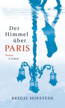 Abbildung von Hofstede   Der Himmel über Paris   2015   Roman