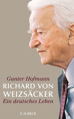 Abbildung von Hofmann | Richard von Weizsäcker | 2. Auflage | 2015 | Ein deutsches Leben