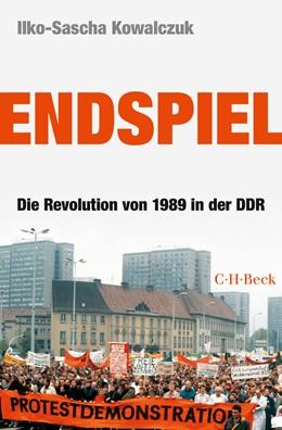 Abbildung von Kowalczuk | Endspiel | 2015 | Die Revolution von 1989 in der... | 6208