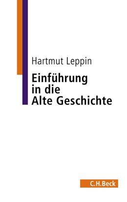 Abbildung von Leppin | Einführung in die Alte Geschichte | 2. Auflage | 2015 | beck-shop.de