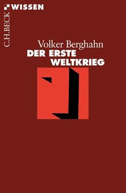 Abbildung von Berghahn   Der Erste Weltkrieg   6. Auflage   2015   2312   beck-shop.de