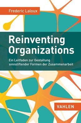 Abbildung von Laloux | Reinventing Organizations | 2015 | Ein Leitfaden zur Gestaltung s...