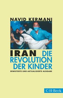 Abbildung von Kermani   Iran   3. Auflage   2015   Die Revolution der Kinder   1485