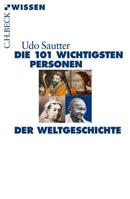 Abbildung von Sautter | Die 101 wichtigsten Personen der Weltgeschichte | 5. Auflage | 2015 | 2193