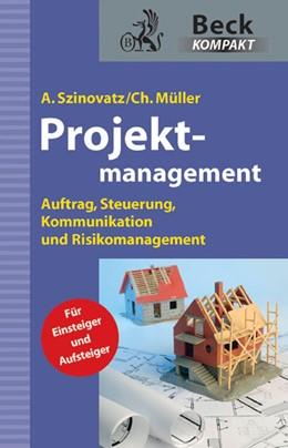 Abbildung von Szinovatz / Müller   Projektmanagement   1. Auflage   2012   beck-shop.de