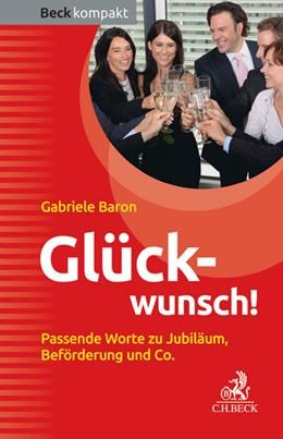 Abbildung von Baron | Glückwunsch! | 2014 | Passende Worte zu Jubiläum, Be...