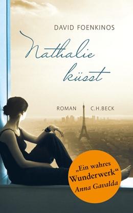 Abbildung von Foenkinos | Nathalie küsst | 1. Auflage | 2011 | beck-shop.de