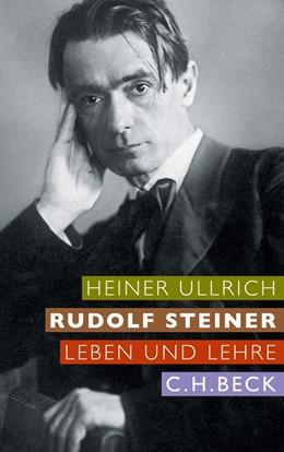 Abbildung von Ullrich | Rudolf Steiner | 2011 | Leben und Lehre