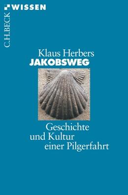 Abbildung von Herbers | Jakobsweg | 3. Auflage | 2016 | 2394 | beck-shop.de