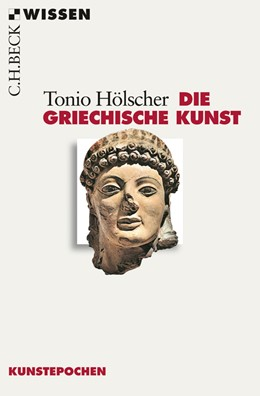 Abbildung von Hölscher | Die griechische Kunst | 2. Auflage | 2016 | 2551 | beck-shop.de