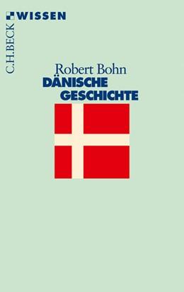 Abbildung von Bohn | Dänische Geschichte | 2. Auflage | 2016 | 2162