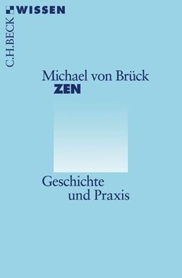 Abbildung von Brück | Zen | 2. Auflage | 2016 | Geschichte und Praxis | 2344