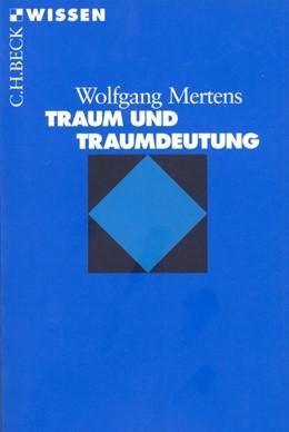 Abbildung von Mertens | Traum und Traumdeutung | 4. Auflage | 2016 | 2117 | beck-shop.de