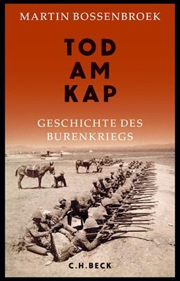 Abbildung von Bossenbroek | Tod am Kap | 2016 | Geschichte des Burenkriegs