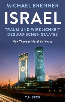 Abbildung von Brenner   Israel   2016   Traum und Wirklichkeit des jüd...