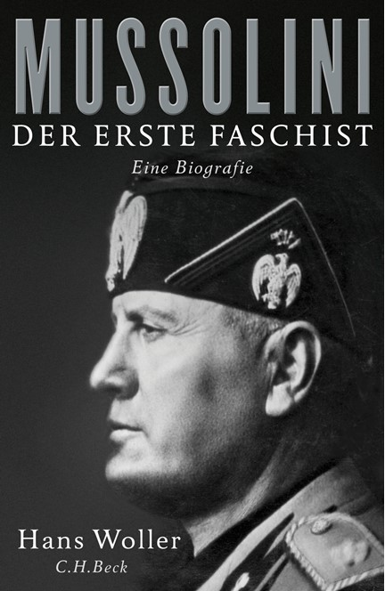 Cover: Hans Woller, Mussolini
