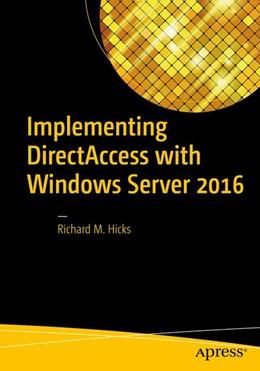 Abbildung von Hicks | Implementing DirectAccess with Windows Server 2016 | 1st ed. | 2016