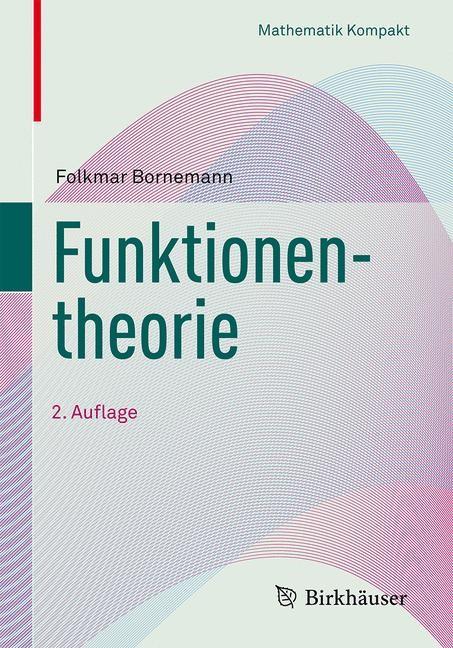 Funktionentheorie | Bornemann | 2. Aufl. 2016, 2016 | Buch (Cover)