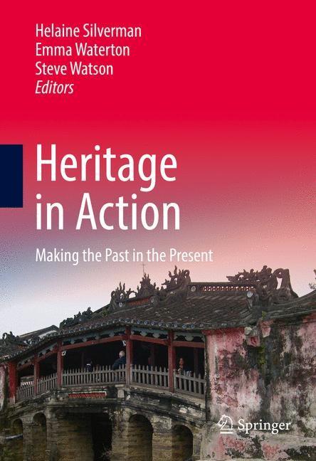Abbildung von Silverman / Waterton / Watson | Heritage in Action | 1st ed. 2017 | 2016