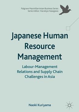 Abbildung von Kuriyama   Japanese Human Resource Management   1. Auflage   2017   beck-shop.de