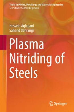 Abbildung von Aghajani / Behrangi   Plasma Nitriding of Steels   1st ed. 2017   2016