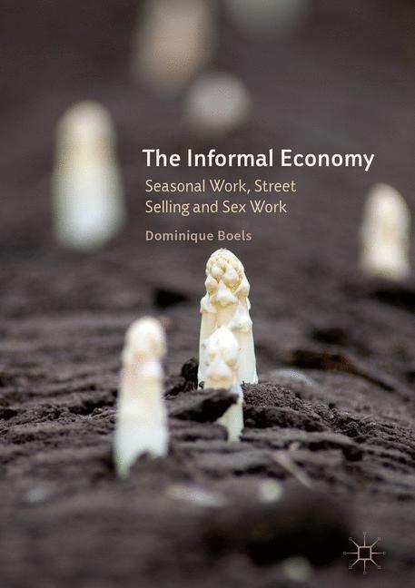 Abbildung von Boels   The Informal Economy   1st ed. 2016   2016