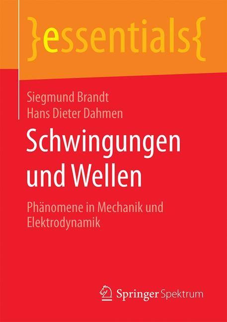 Schwingungen und Wellen | Brandt / Dahmen, 2016 | Buch (Cover)