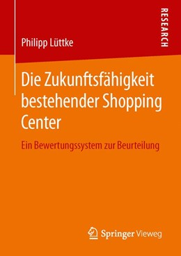 Abbildung von Lüttke   Die Zukunftsfähigkeit bestehender Shopping Center   1. Auflage   2016   beck-shop.de