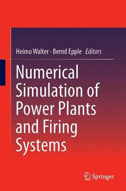 Abbildung von Walter / Epple | Numerical Simulation of Power Plants and Firing Systems | 1. Auflage | 2017 | beck-shop.de