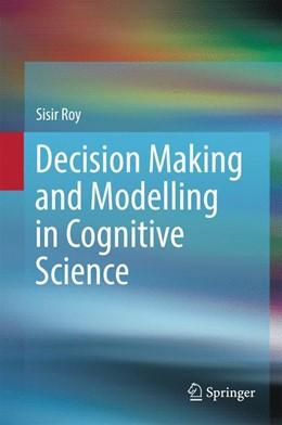 Abbildung von Roy | Decision Making and Modelling in Cognitive Science | 1. Auflage | 2016 | beck-shop.de