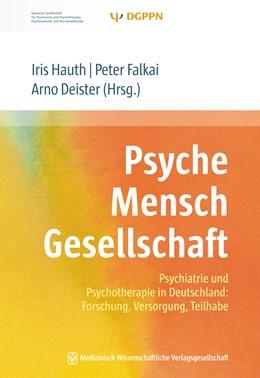 Abbildung von Hauth / Falkai | Psyche Mensch Gesellschaft | 1. Auflage | 2016 | beck-shop.de