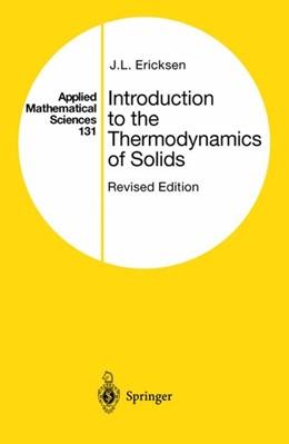 Abbildung von Ericksen | Introduction to the Thermodynamics of Solids | 1st ed. 1991. 2nd printing | 1998 | 131