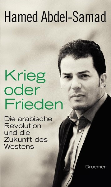 Abbildung von Abdel-Samad | Krieg oder Frieden | 2011