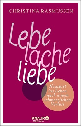 Abbildung von Rasmussen   Lebe - lache - liebe   1. Auflage   2014   beck-shop.de