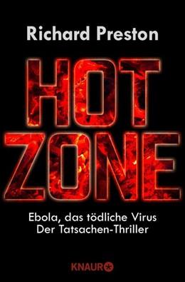 Abbildung von Preston | Hot Zone | überarbeitete Neuausgabe | 2014 | Ebola, das tödliche Virus