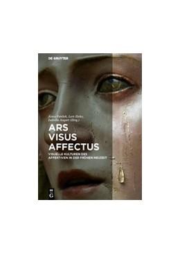 Abbildung von Pawlak / Zieke | Ars - Visus - Affectus | 1. Auflage | 2016 | beck-shop.de