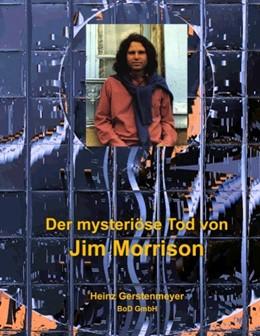 Abbildung von Gerstenmeyer   Der mysteriöse Tod von Jim Morrison   2009