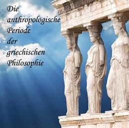Abbildung von Messer   Die anthropologische Periode der griechischen Philosophie   2013