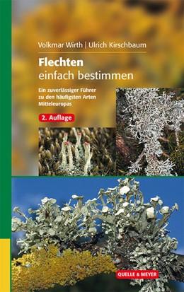Abbildung von Wirth / Kirschbaum | Flechten einfach bestimmen | 2., korrigierte Auflage | 2016 | Ein zuverlässiger Führer zu de...