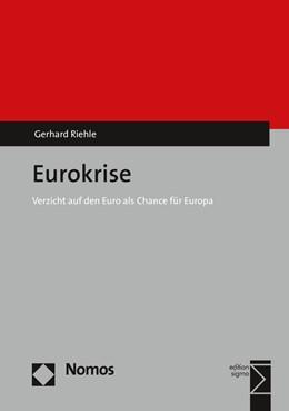 Abbildung von Riehle | Eurokrise | 2016 | Verzicht auf den Euro als Chan...