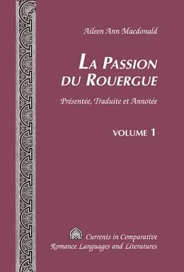 Abbildung von Macdonald | La Passion du Rouergue | 1. Auflage | 2016 | beck-shop.de
