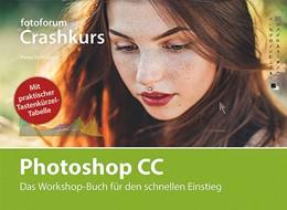 Abbildung von Hoffmann | Photoshop CC | 2016 | Das Workshop-Buch fu¨r den sch...