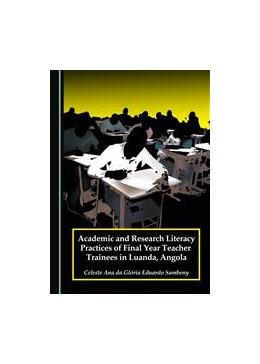 Abbildung von Sambeny   Academic and Research Literacy Practices of Final Year Teacher Trainees in Luanda, Angola   2016