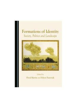 Abbildung von Martin / Yanoviak | Formations of Identity | 2016 | Society, Politics and Landscap...