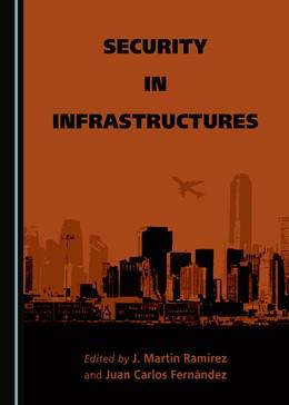 Abbildung von Ramirez / Fernández | Security in Infrastructures | 1. Auflage | 2016 | beck-shop.de