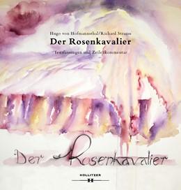 Abbildung von Hoffmann / Hofmannsthal   Der Rosenkavalier. Textfassung und Zeilenkommentar   2016