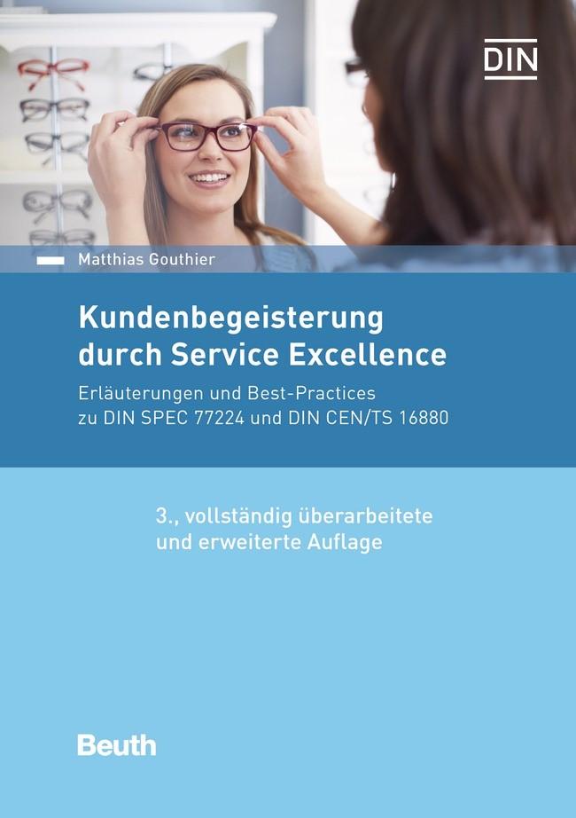 Kundenbegeisterung durch Service Excellence | Gouthier / | überarbeitete und erweiterte Ausgabe, 2018 | Buch (Cover)