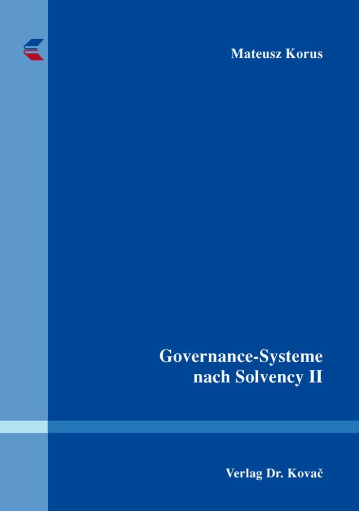 Abbildung von Korus   Governance-Systeme nach Solvency II   2016