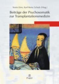 Abbildung von Erim / Schulz | Beiträge der Psychosomatik zur Transplantationsmedizin | 2003